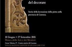 Al MAM di Cosenza mostra sulla Pietra e l'Arte del decorare